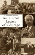 An Herbal Legacy of Courage An Herbal Legacy of Courage,books by Dr Christopher