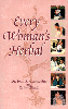 Every Womans Herbal Every Womans Herbal book by Dr. Christopher,books by dr christopher