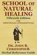 School of Natural Healing School of Natural Healing book by Dr. John R. Christopher,SNH book,dr christopher books,books by dr Christopher