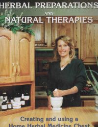 Herbal Preparations & Natural Therapies, by Debra Nuzzi St. Claire Herbal Preparations & Natural Therapies by Debra Nuzzi St. Claire,dvd to teach how to make herbal preparations