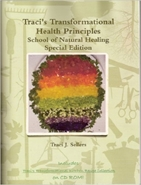 Traci's Transformational Health Principles, book & CD Traci's Transformational Health Principles,books to teach better eating habits,healing foods,eat right,foods to eat right,recipes to eat right